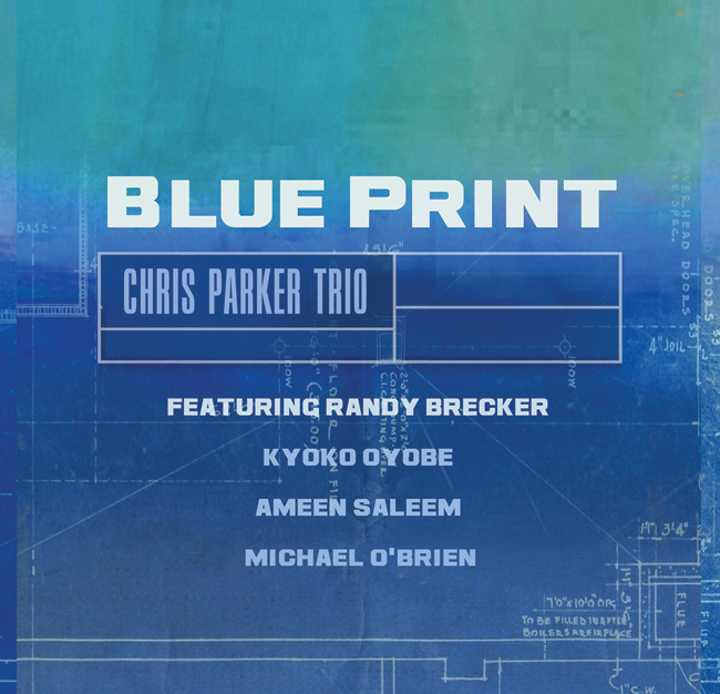 BLUE PRINT Chris Parker Trio