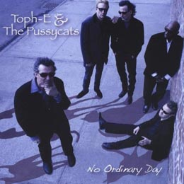 No Ordinary Day  Toph-E & the Pussycats